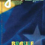 Brasile (da Gentes, 11-12/2009)