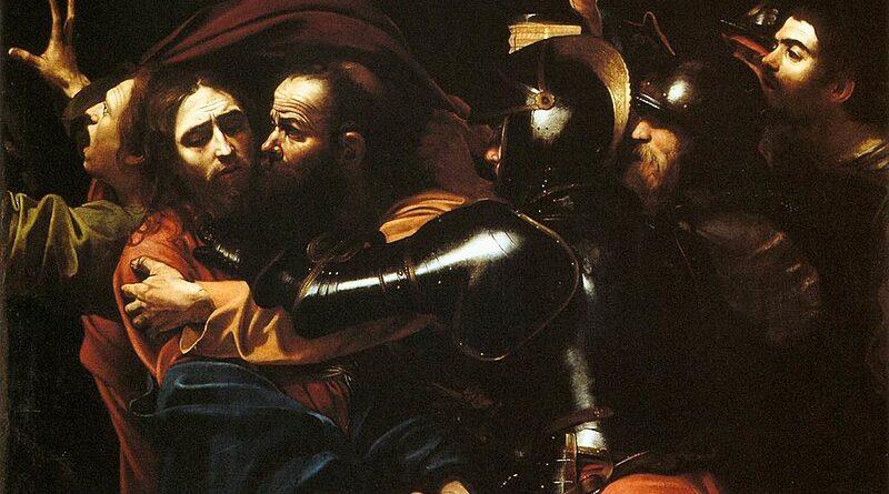 """Contemplare la passione Caravaggio """"La cattura di Cristo"""""""