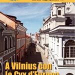 A Vilnius con le Cvx d'Europa (Cristiani nel Mondo n. 2 del 2019)