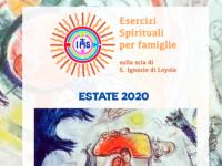 Esercizi Spirituali Ignaziani per Famiglie e coppie estatet 2020