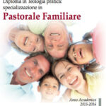 Pastorale Familiare: un diploma in Teologia pratica